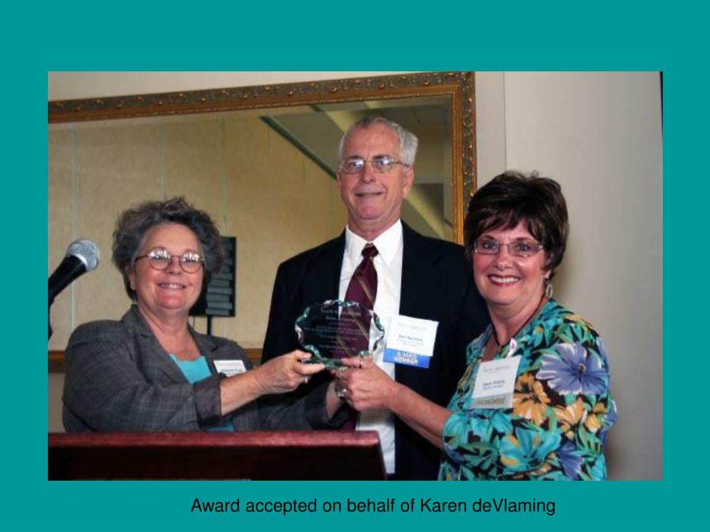 Award accepted on behalf of Karen deVlaming