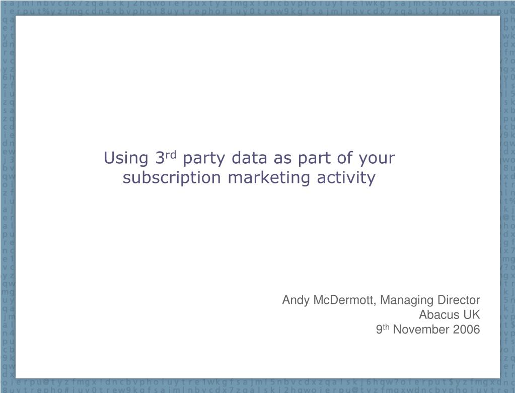 using 3 rd party data as part of your subscription marketing activity l.
