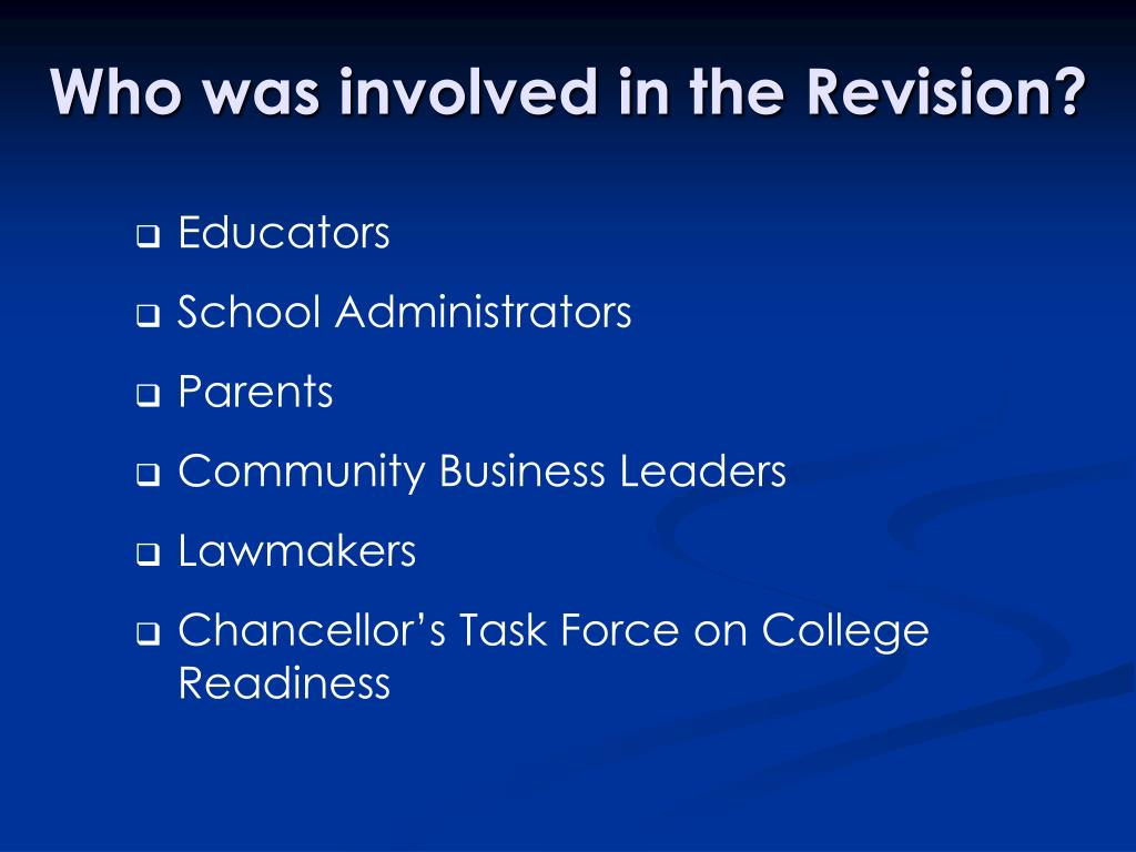 Who was involved in the Revision?