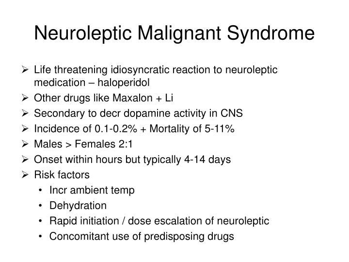 Neuroleptic Malignant Syndrome