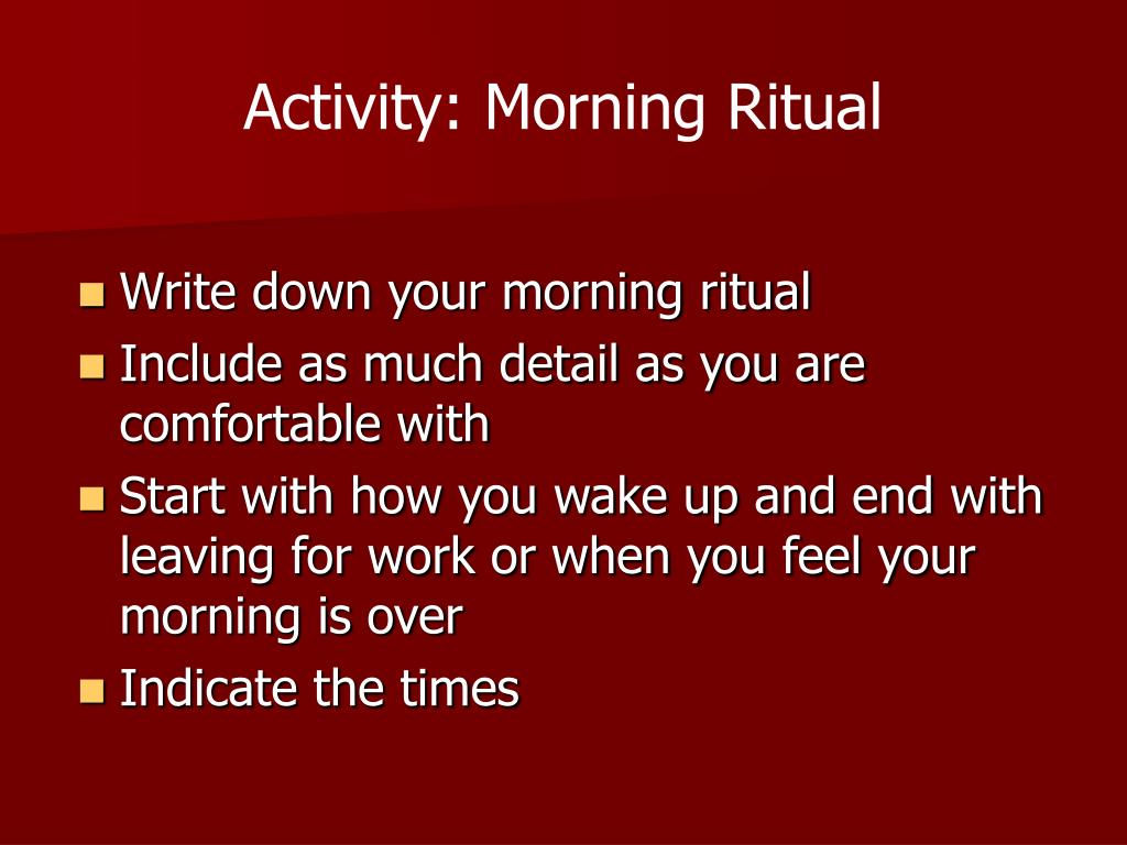 Activity: Morning Ritual