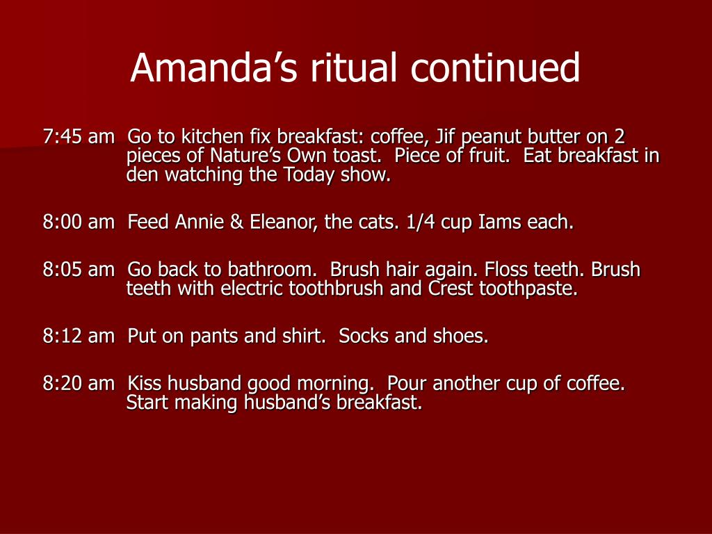 Amanda's ritual continued