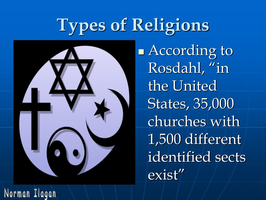 """According to Rosdahl, """"in the United States, 35,000 churches with 1,500 different identified sects exist"""""""