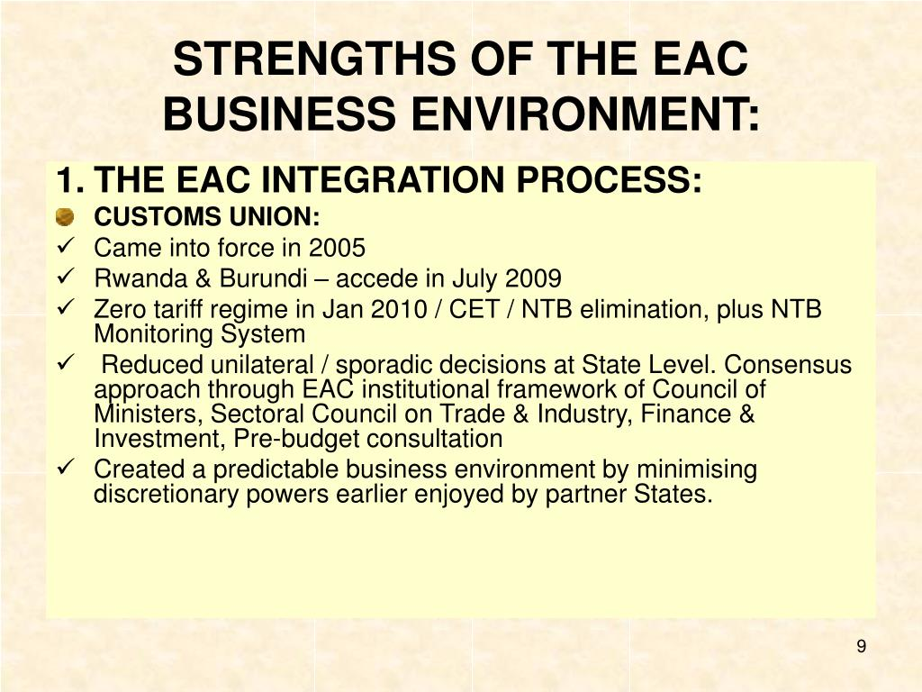 STRENGTHS OF THE EAC BUSINESS ENVIRONMENT: