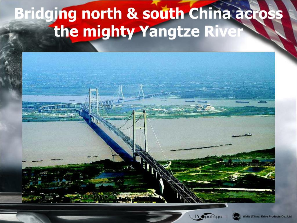 Bridging north & south China across the mighty Yangtze River