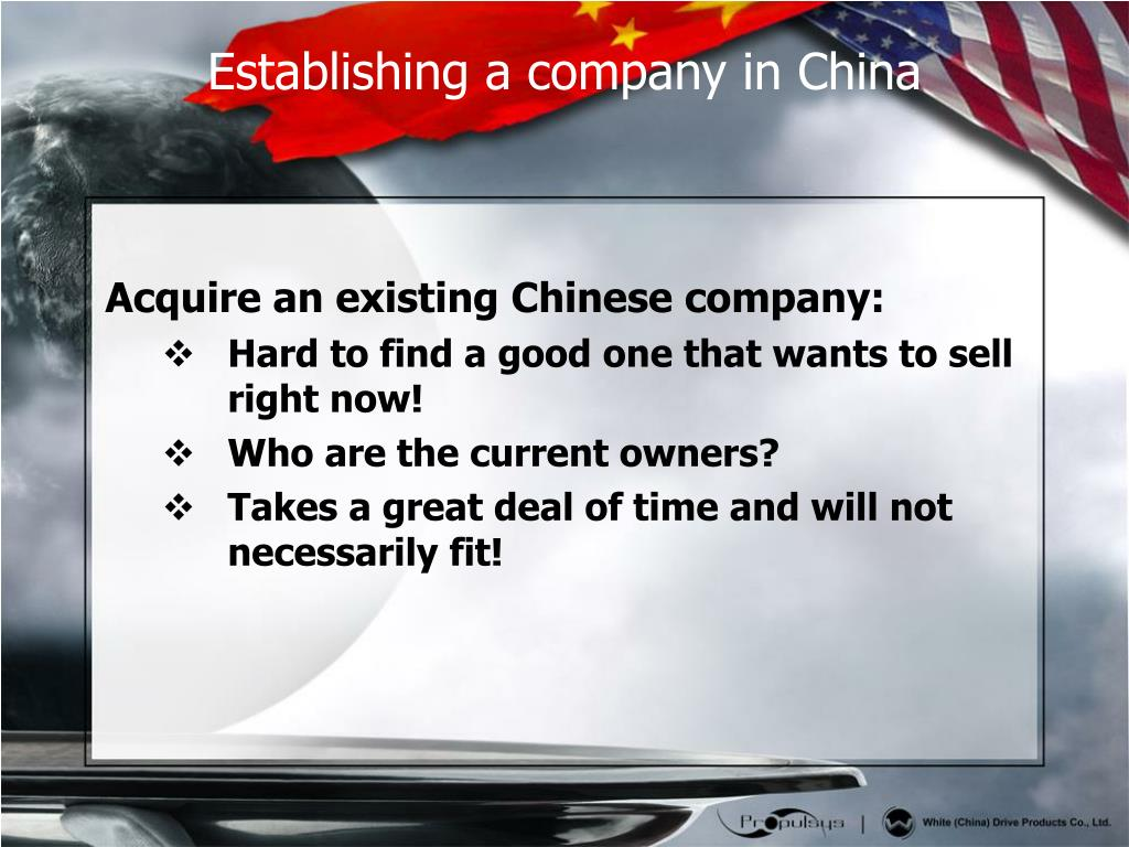 Acquire an existing Chinese company: