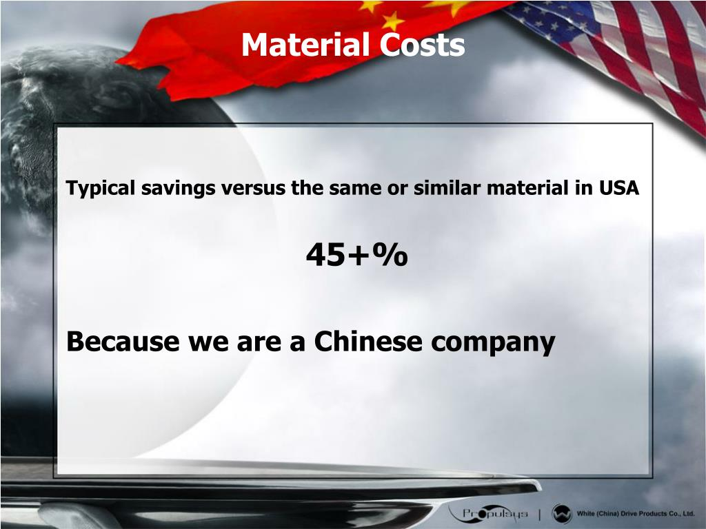Typical savings versus the same or similar material in USA