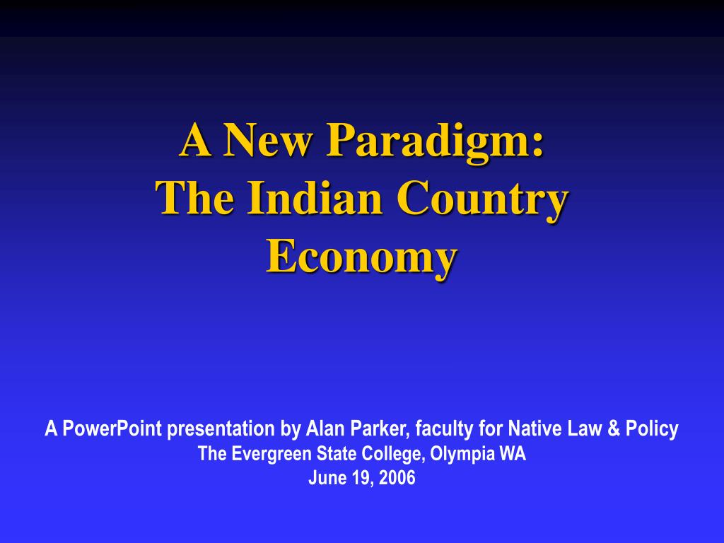 a new paradigm the indian country economy l.