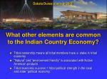 what other elements are common to the indian country economy