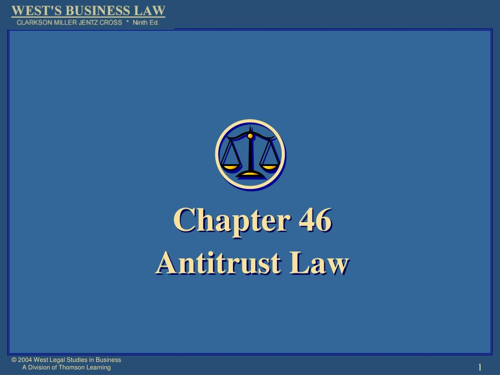chapter 46 antitrust law l.