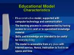 educational model characteristics