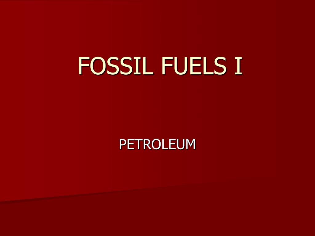 fossil fuels i l.