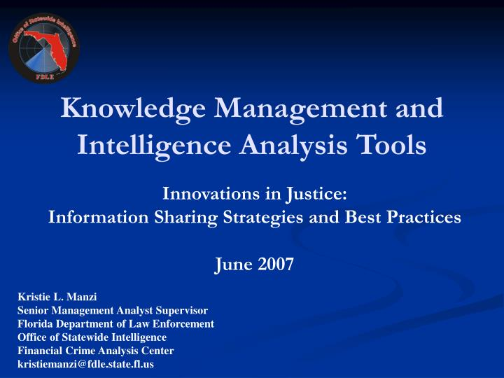Knowledge management and intelligence analysis tools
