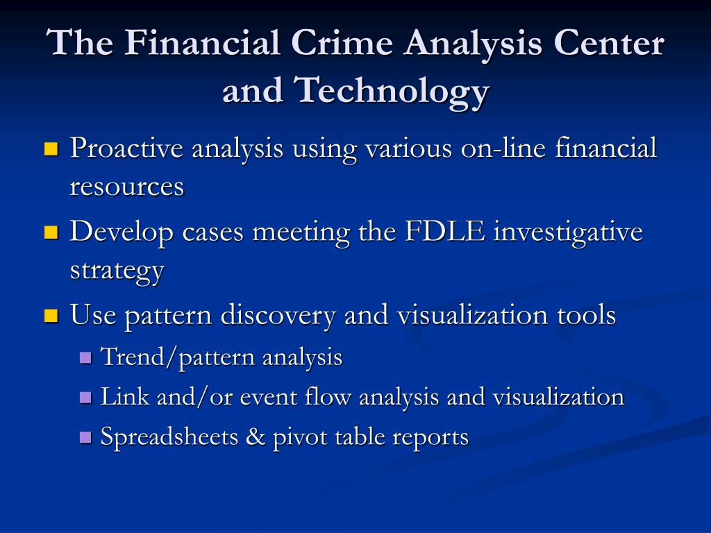 The Financial Crime Analysis Center and Technology