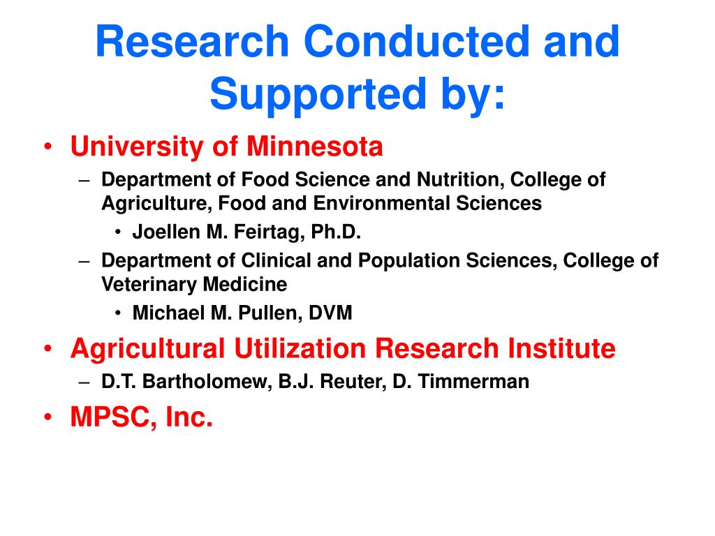Research Conducted and Supported by: