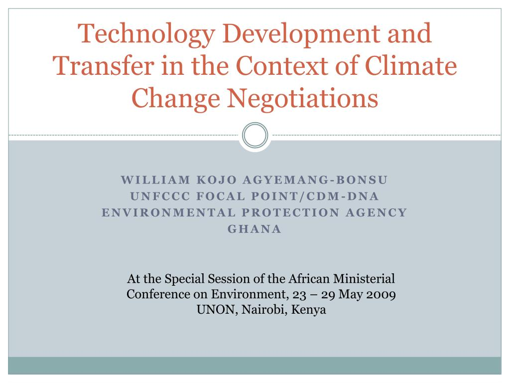 technology development and transfer in the context of climate change negotiations l.