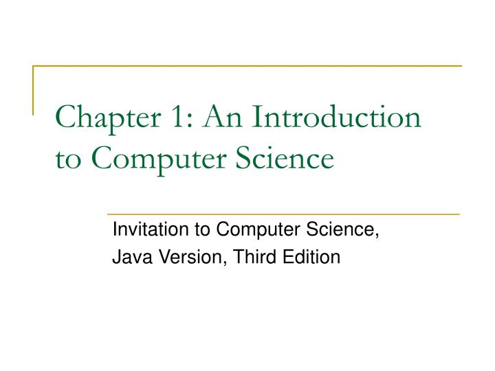 chapter 1 an introduction to computer science n.