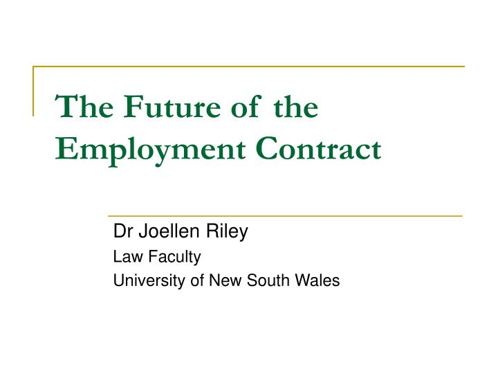 the future of the employment contract n.