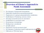 overview of ghana s approach to needs assessment