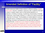 amended definition of facility26