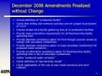 december 2008 amendments finalized without change12