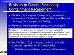 revision to general secondary containment requirement