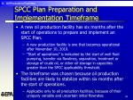spcc plan preparation and implementation timeframe