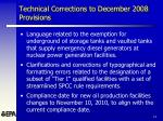 technical corrections to december 2008 provisions