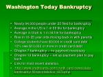 washington today bankruptcy