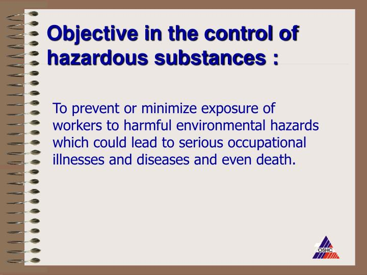 Objective in the control of hazardous substances :