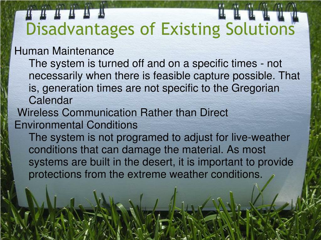 Disadvantages of Existing Solutions