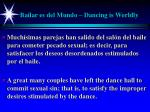 bailar es del mundo dancing is worldly22