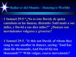 bailar es del mundo dancing is worldly4