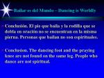 bailar es del mundo dancing is worldly40