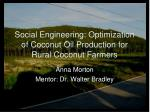 social engineering optimization of coconut oil production for rural coconut farmers