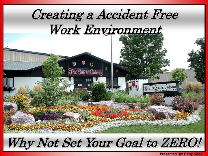 creating a accident free work environment n.