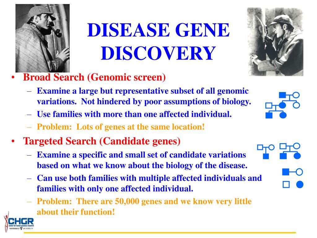 DISEASE GENE DISCOVERY