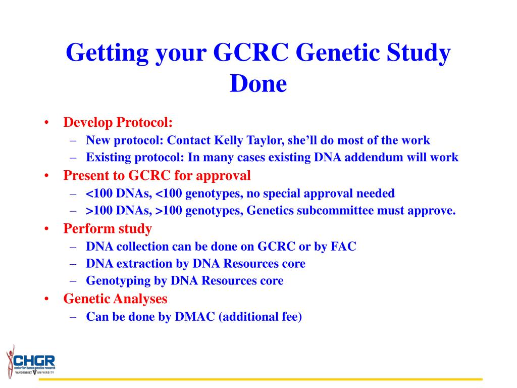 Getting your GCRC Genetic Study Done