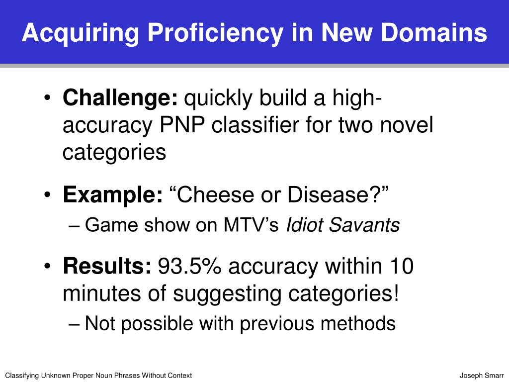 Acquiring Proficiency in New Domains