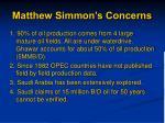 matthew simmon s concerns
