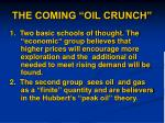 the coming oil crunch