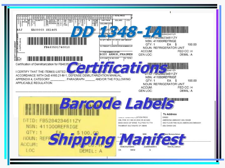 Dd 1348 1a certifications barcode labels shipping manifest
