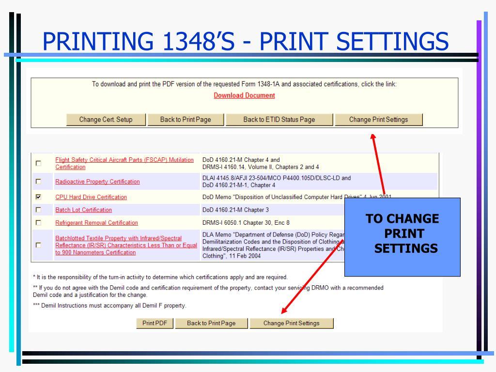 PRINTING 1348'S - PRINT SETTINGS