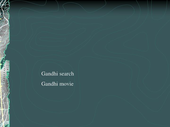 Gandhi search