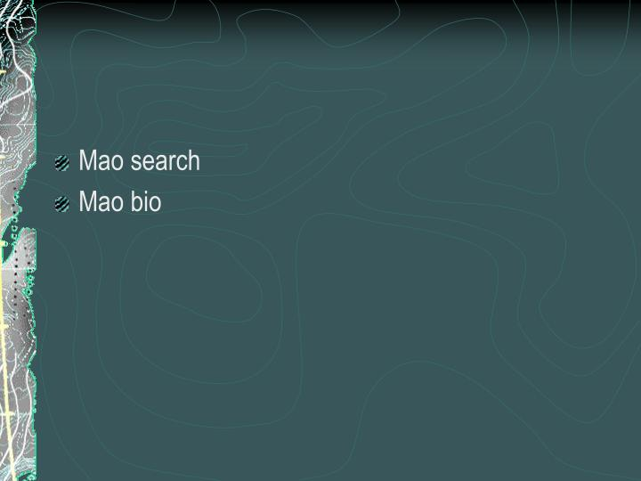 Mao search