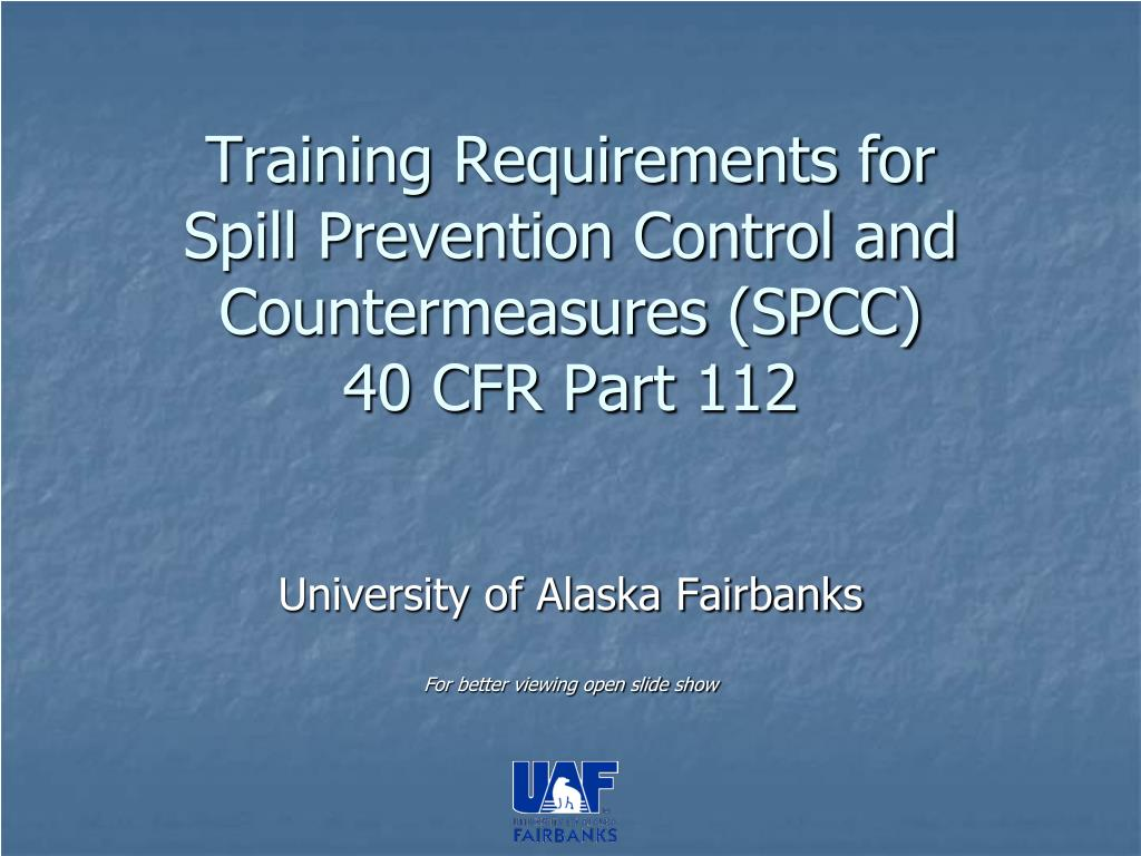 training requirements for spill prevention control and countermeasures spcc 40 cfr part 112 l.