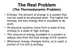 the real problem the thermodynamic problem