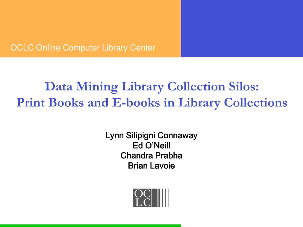 data mining library collection silos print books and e books in library collections l.