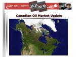 canadian oil market update