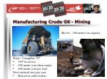 manufacturing crude oil mining25